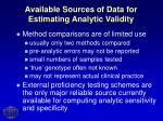 available sources of data for estimating analytic validity