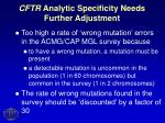 cftr analytic specificity needs further adjustment
