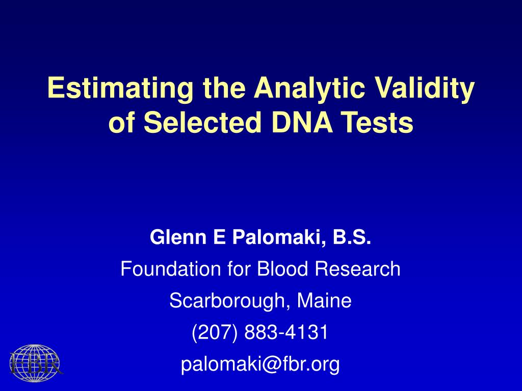 estimating the analytic validity of selected dna tests l.
