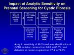 impact of analytic sensitivity on prenatal screening for cystic fibrosis