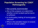 population screening for c282y homozygosity