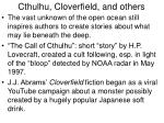 cthulhu cloverfield and others