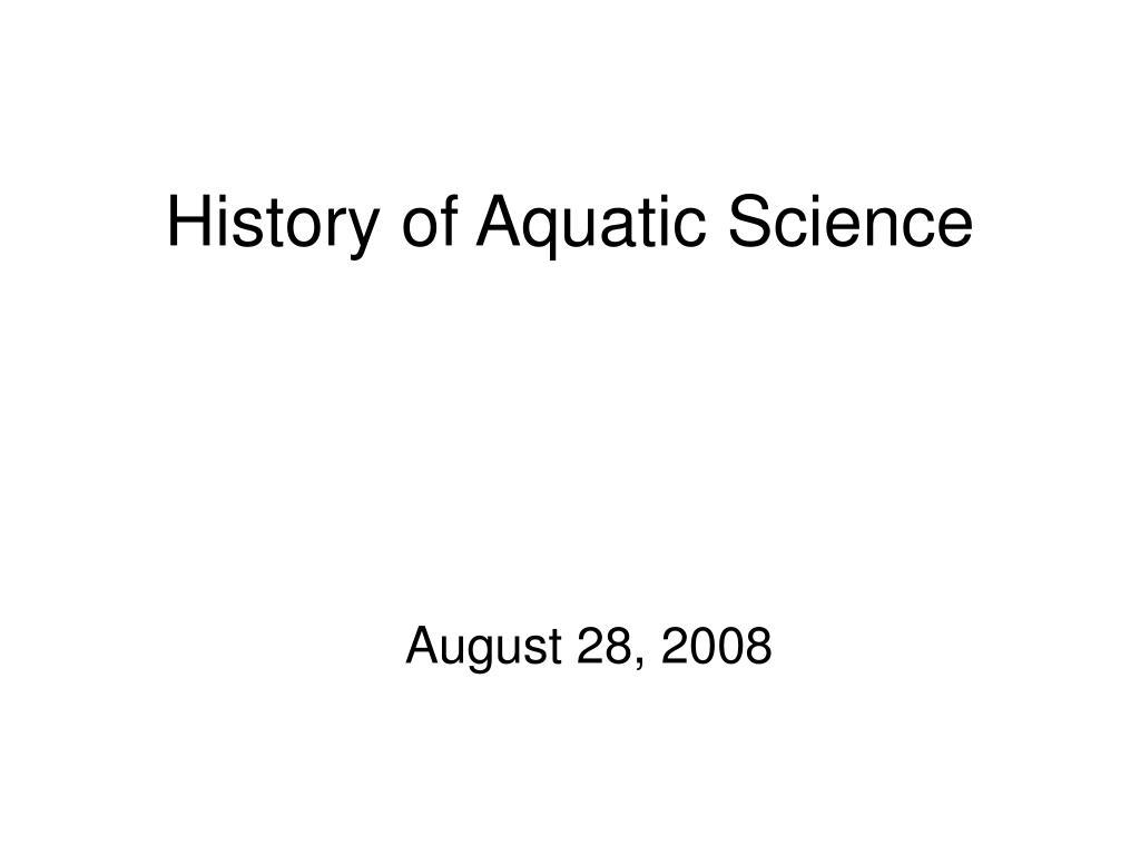 history of aquatic science l.