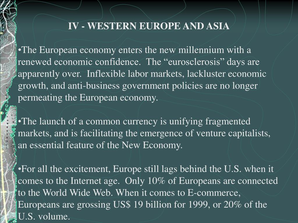 IV - WESTERN EUROPE AND ASIA