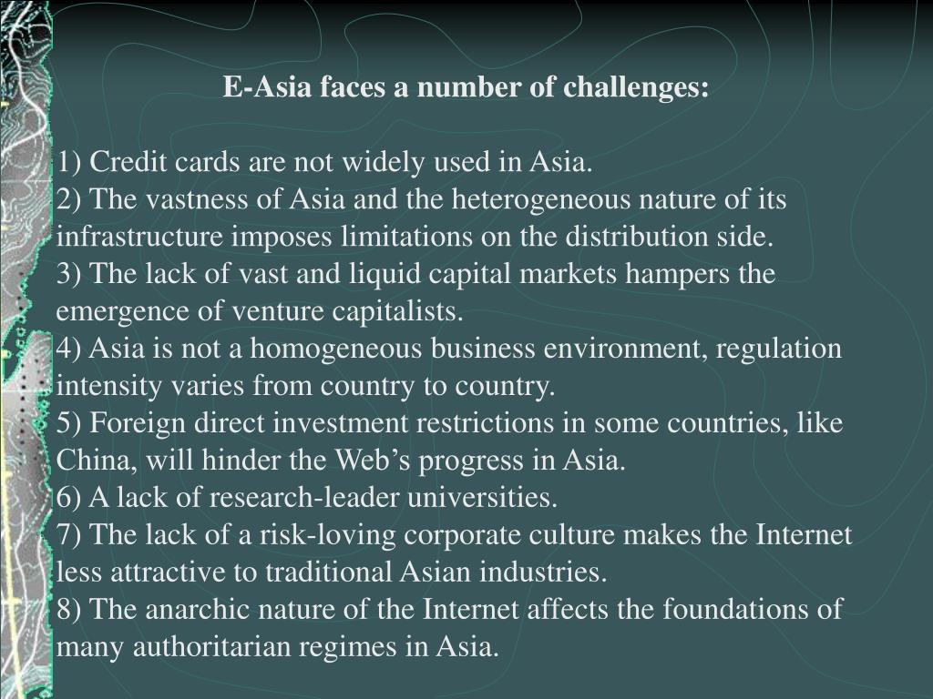 E-Asia faces a number of challenges: