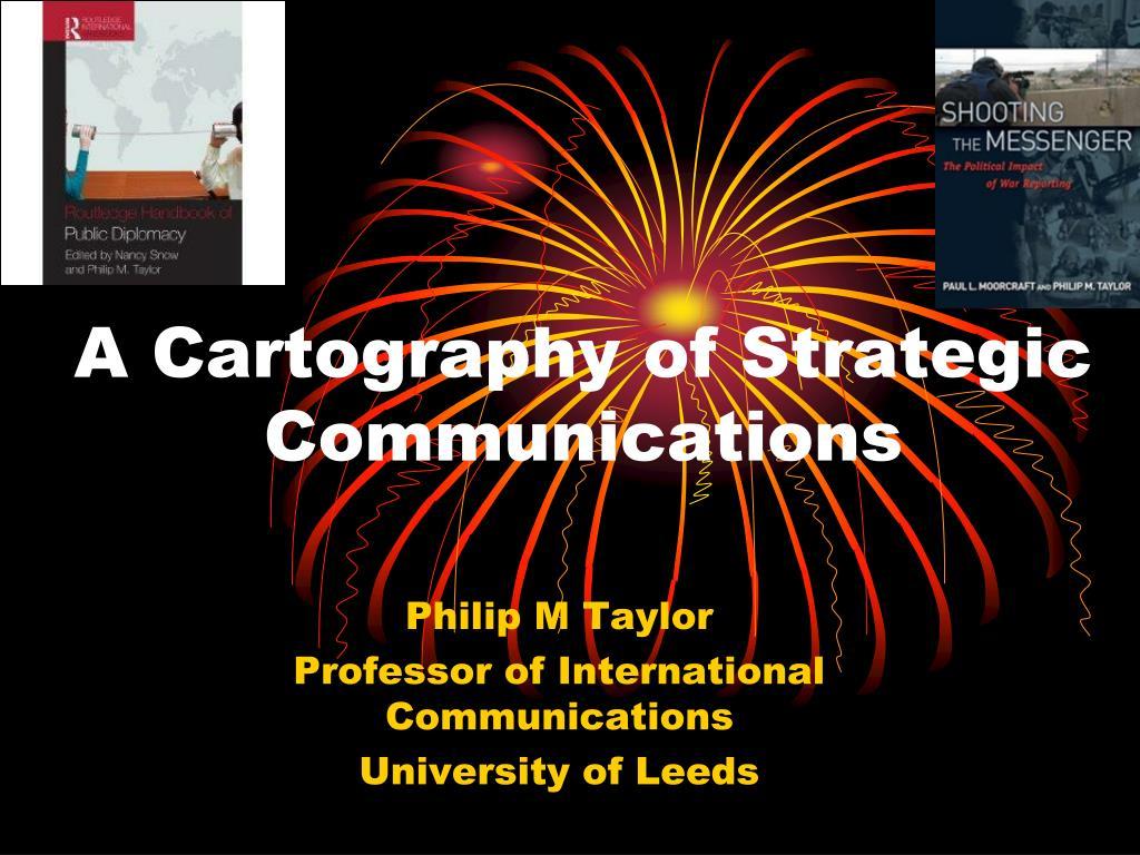 a cartography of strategic communications l.
