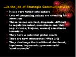 is the job of strategic communications