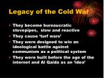 legacy of the cold war