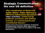 strategic communication the new us definition