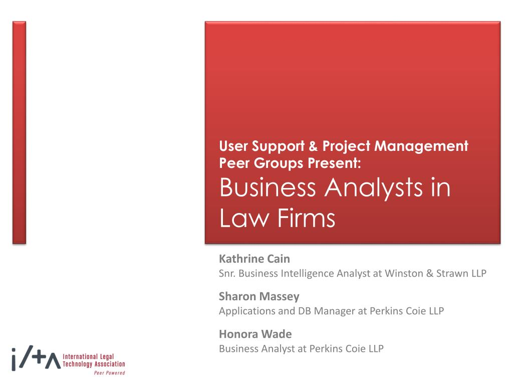 user support project management peer groups present business analysts in law firms l.