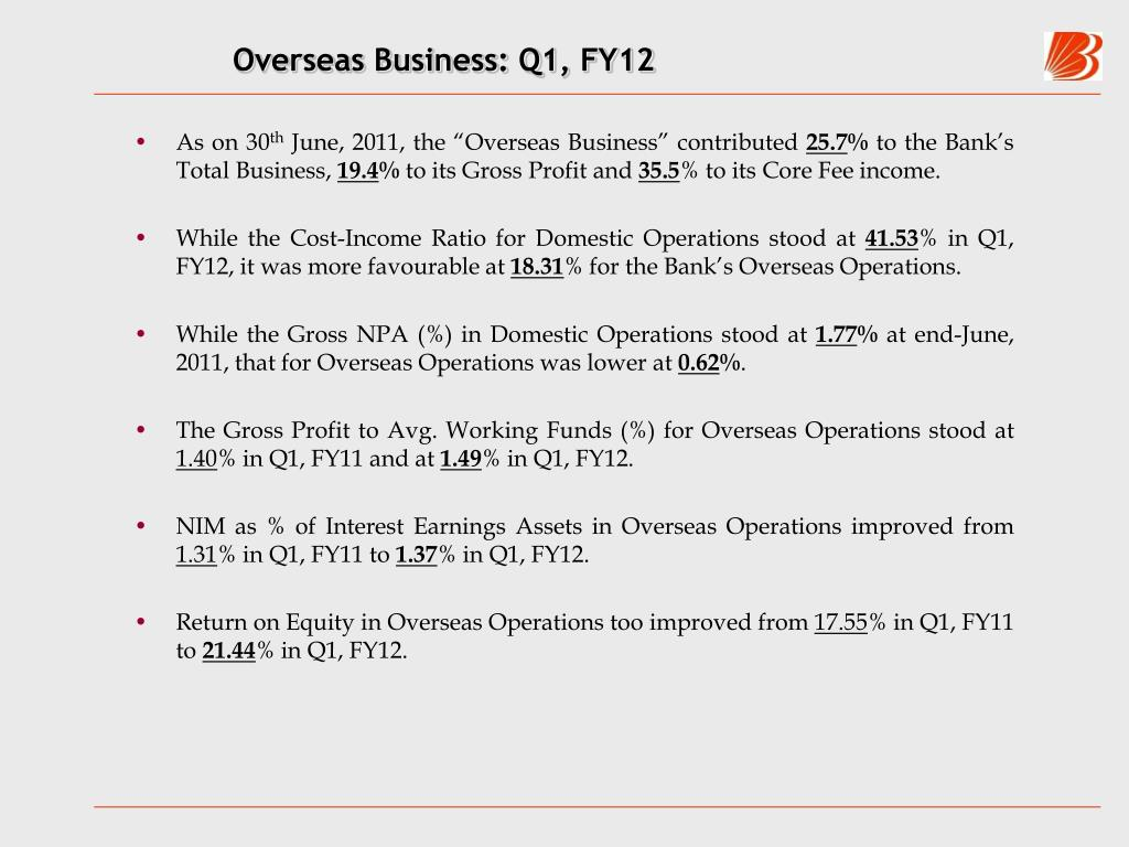 Overseas Business: Q1, FY12
