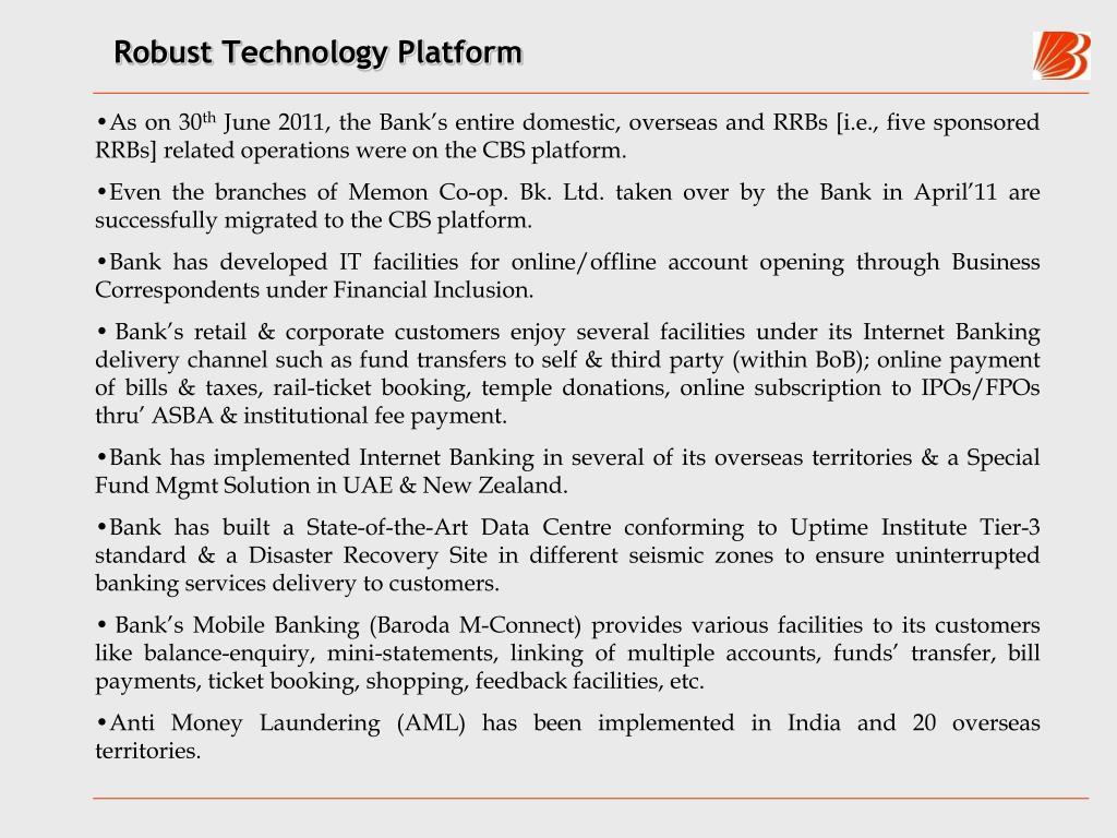 Robust Technology Platform