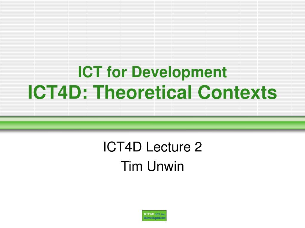 ict for development ict4d theoretical contexts l.