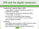ipr and the digital commons17