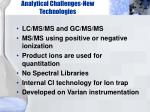 analytical challenges new technologies
