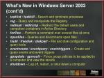 what s new in windows server 2003 cont d