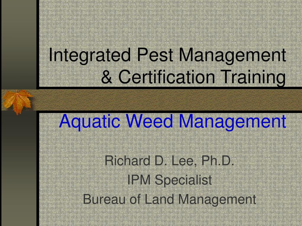 integrated pest management certification training aquatic weed management l.