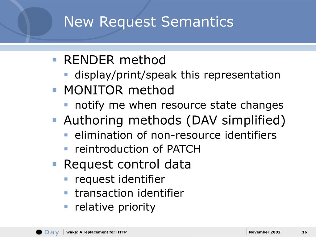 New Request Semantics