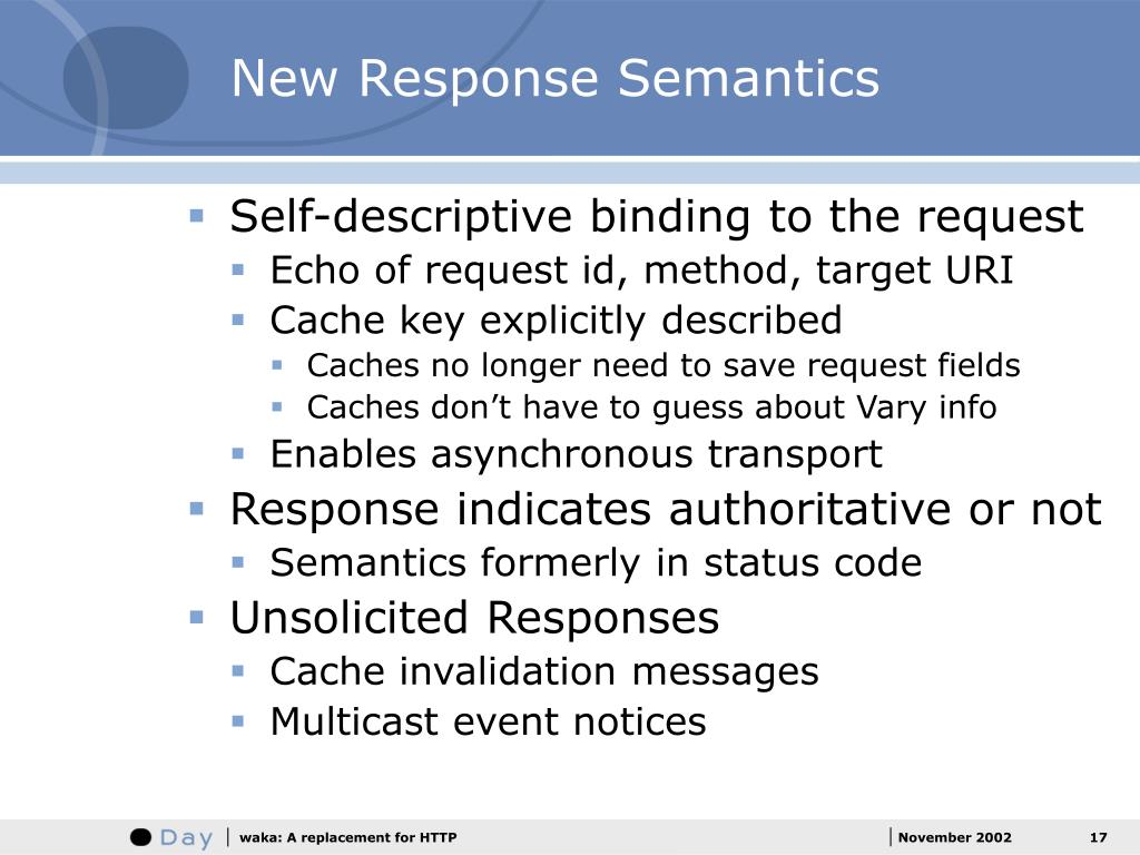 New Response Semantics