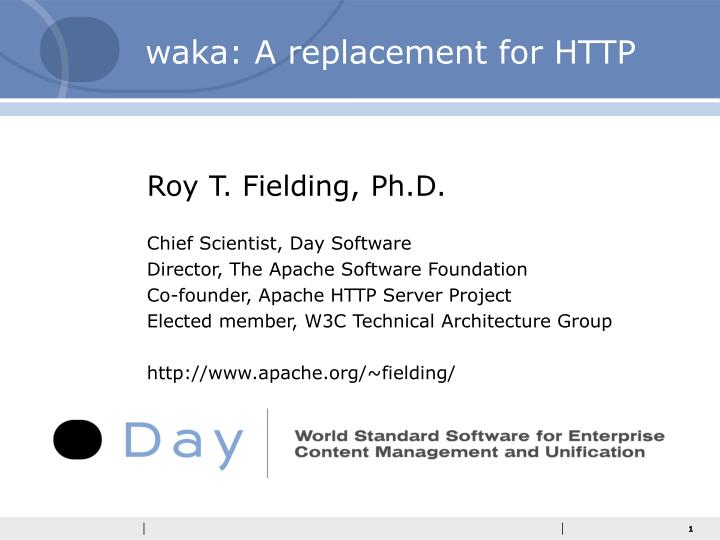 Waka a replacement for http