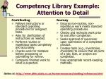 competency library example attention to detail