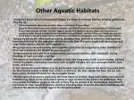 other aquatic habitats