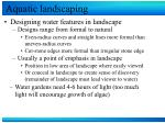 aquatic landscaping2