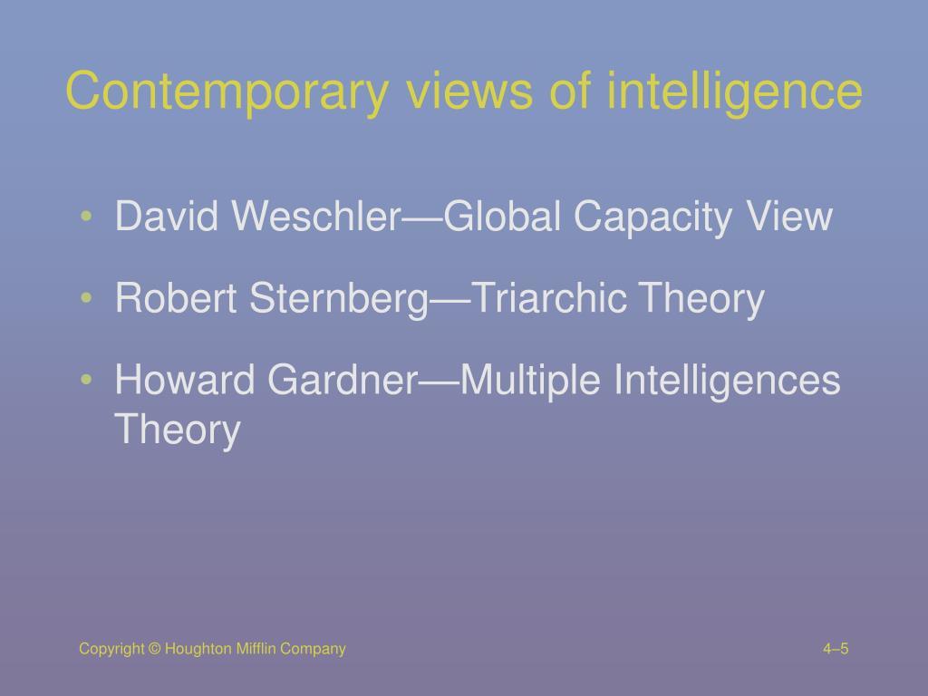 Contemporary views of intelligence