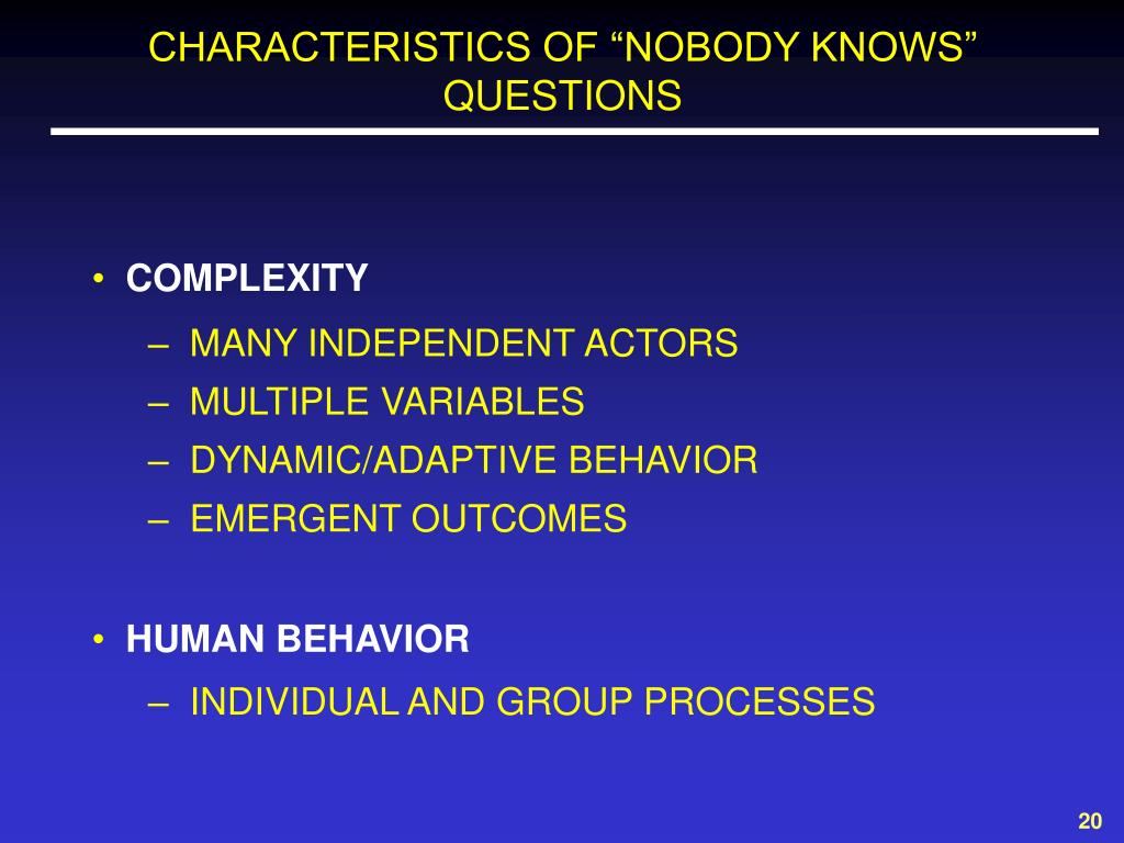 """CHARACTERISTICS OF """"NOBODY KNOWS"""" QUESTIONS"""