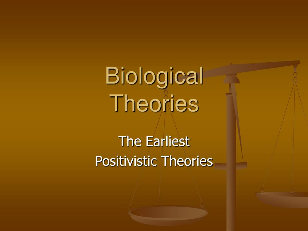 biological theories l.