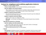actions for compliance and modifying application behavior49