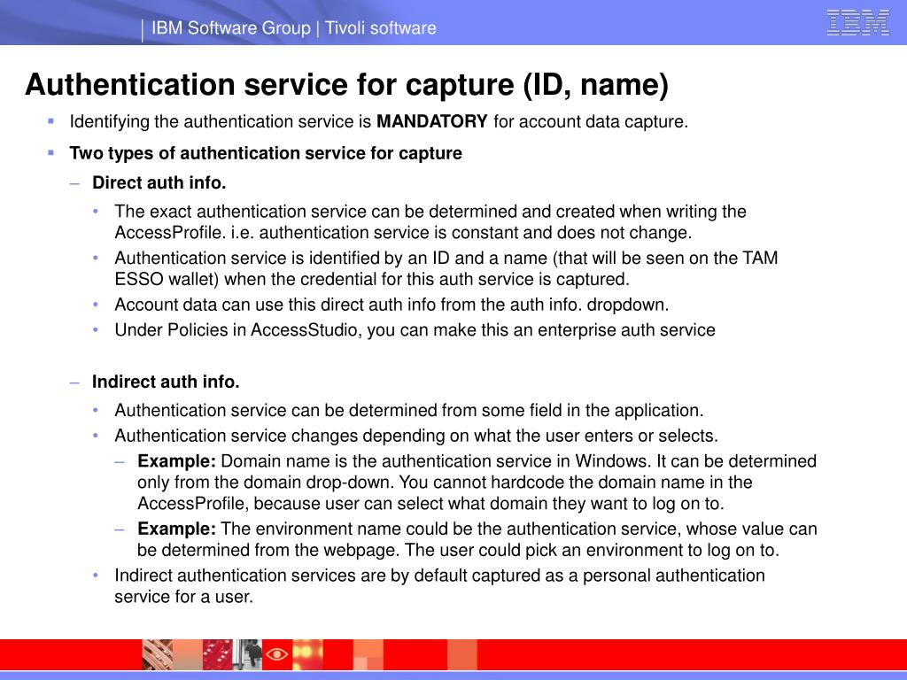Authentication service for capture (ID, name)