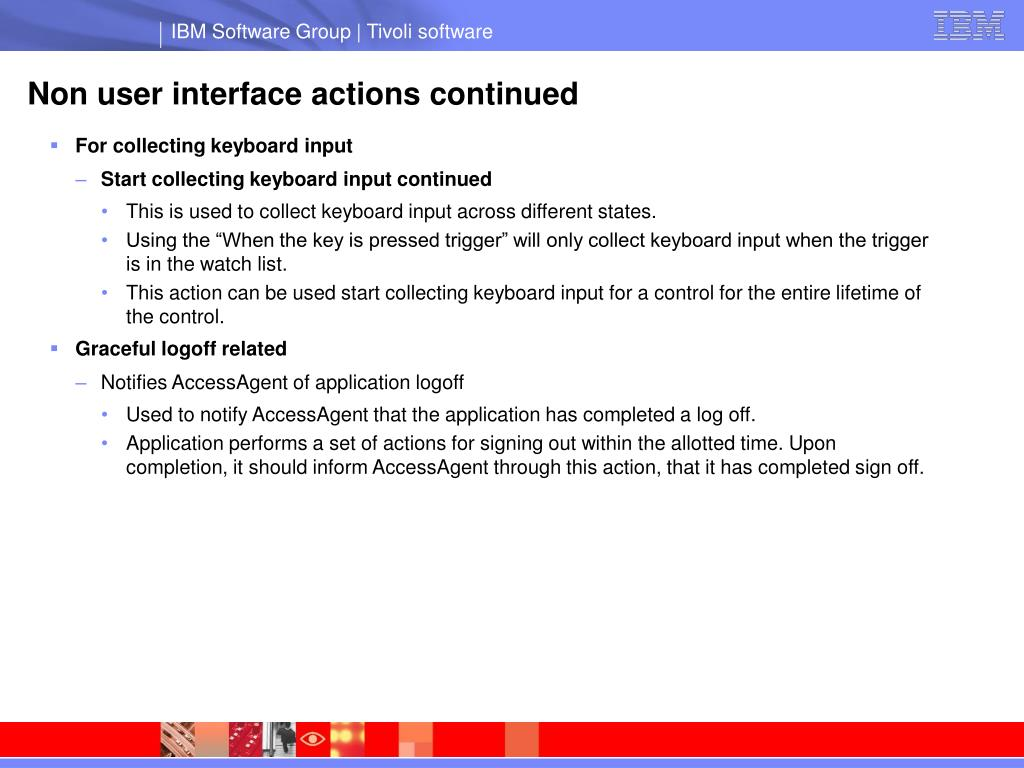 Non user interface actions continued