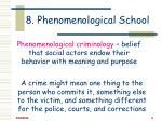8 phenomenological school