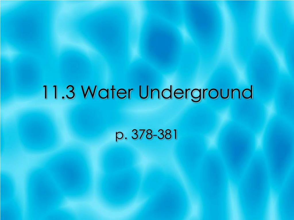 11 3 water underground l.