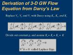 derivation of 3 d gw flow equation from darcy s law17