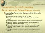 foundations for understanding attractions and entertainment continued