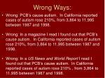 wrong ways