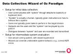 data collection wizard of oz paradigm