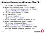 dialogue management example cont d