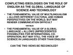 conflicting ideologies on the role of english as the global language of science and technology