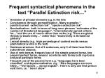 frequent syntactical phenomena in the text parallel extinction risk