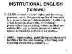 institutional english follows