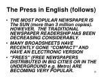 the press in english follows