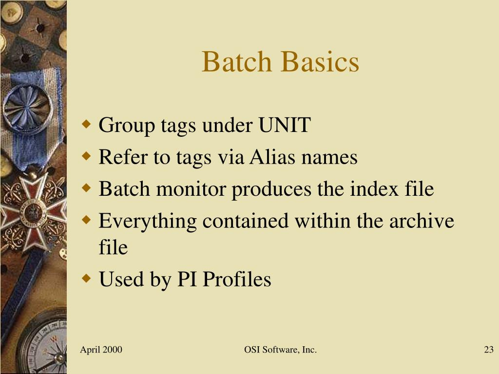 Batch Basics