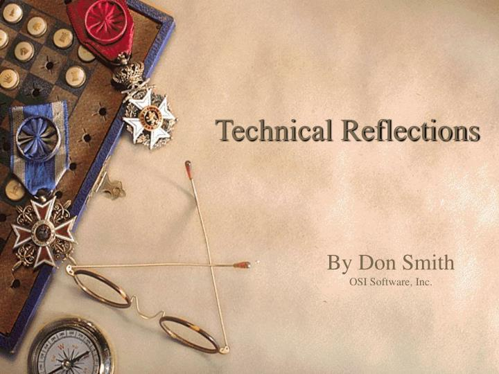 Technical reflections