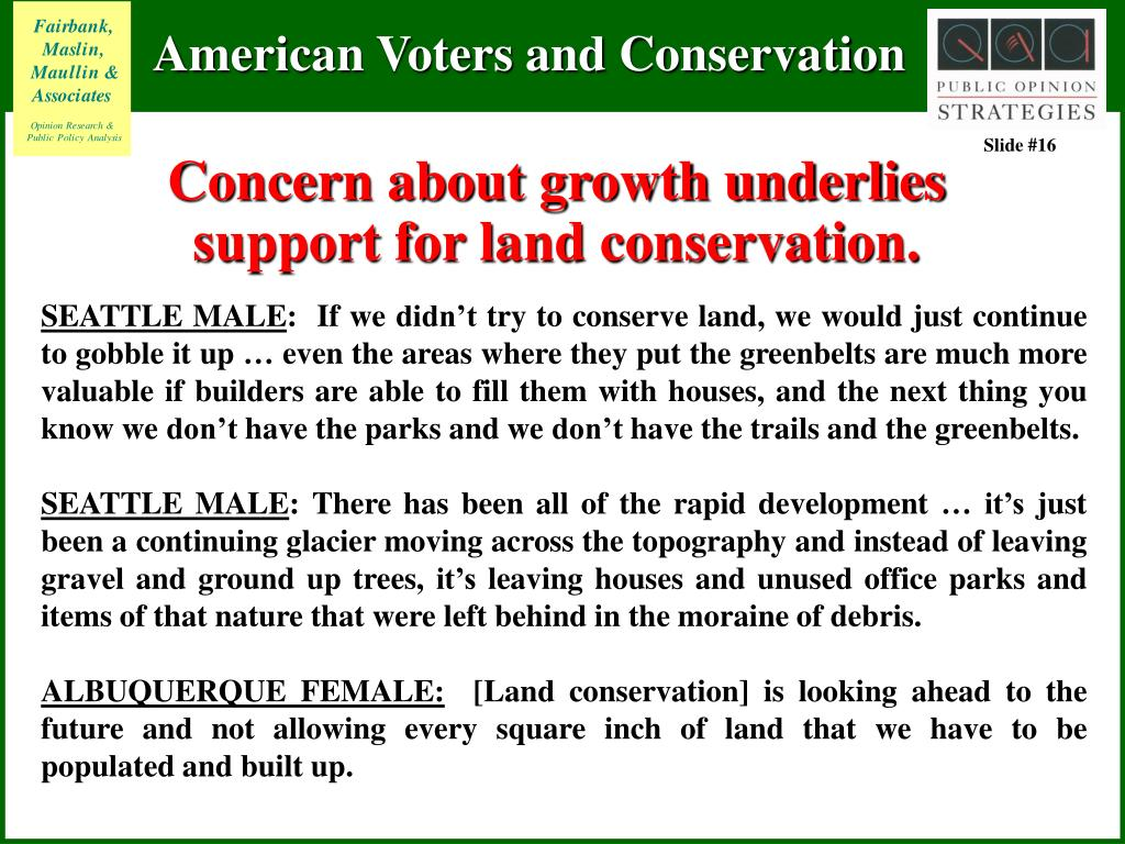 Concern about growth underlies support for land conservation.