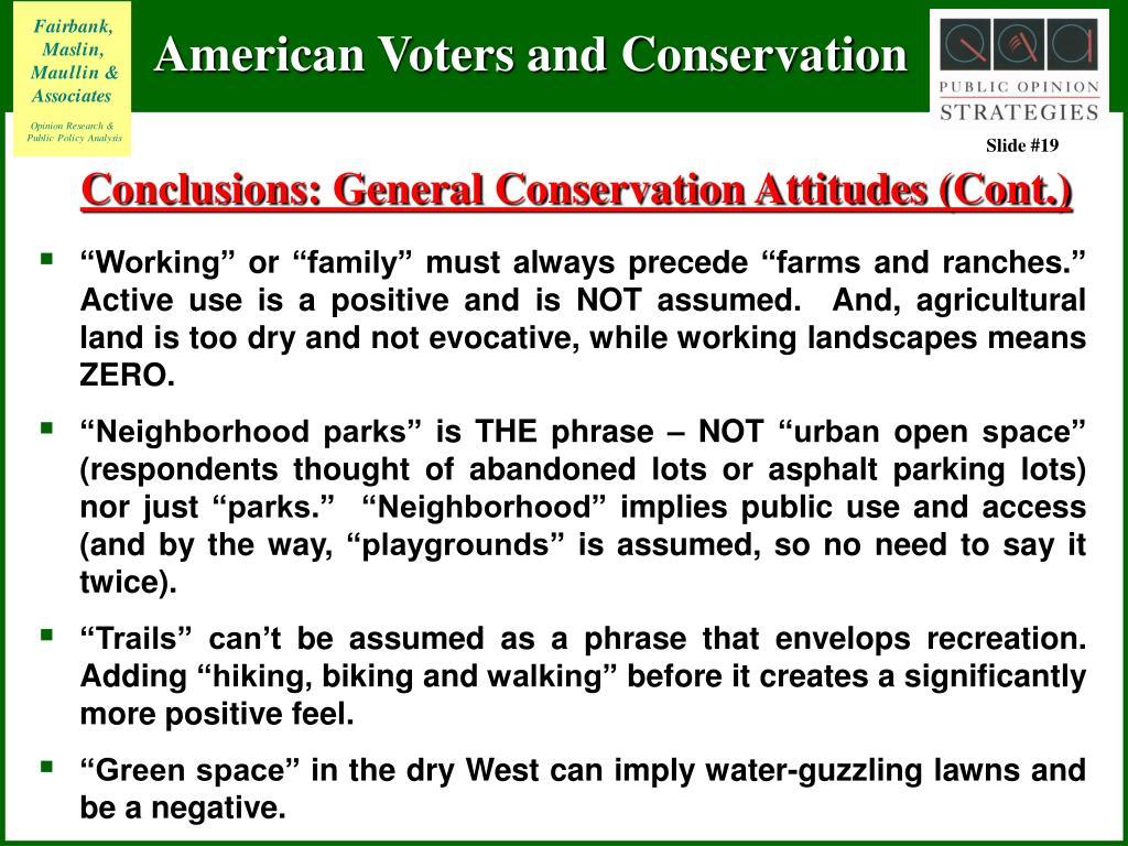 Conclusions: General Conservation Attitudes (Cont.)