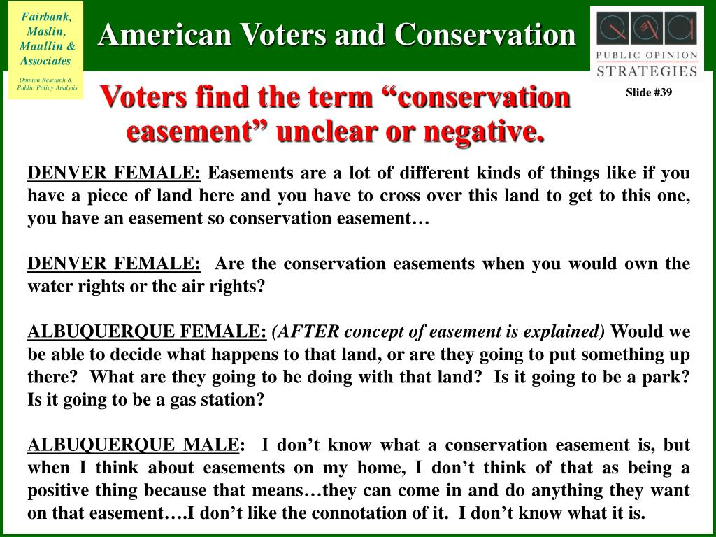"""Voters find the term """"conservation easement"""" unclear or negative."""