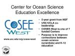 center for ocean science education excellence